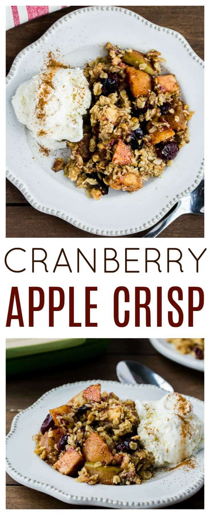 Apple Cranberry Crisp - Apples and cranberries combine with spices and a crispy topping for a delicious easy dessert recipe! Serve warm with vanilla ice cream to sweeten the deal even more! This recipe can easily be made gluten free. | #dlbrecipes #applecranberrycrisp #applecrisp #applerecipe #glutenfree #dessert