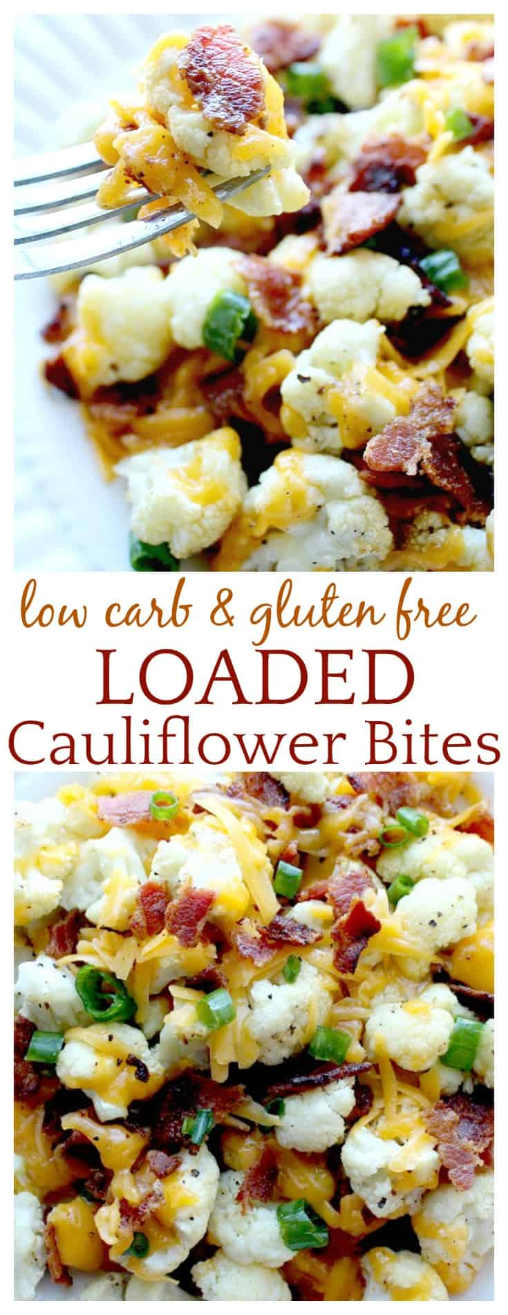 Loaded Cauliflower Bites - an easy low carb alternative to potato skins! Covered in cheese and bacon, it has to be good! See low carb recipes aren't so bad! Also keto friendly and gluten free! You can add Ranch dressing or sour cream too! | #lowcarb #keto #loadedcauliflower #cauliflower #dlbrecipes