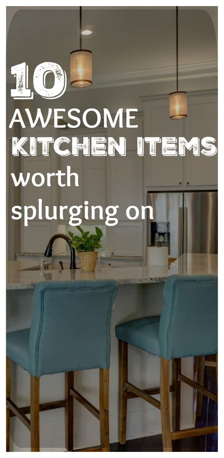 If you are serious about cooking, then you are going to need some serious kitchen appliances and cooking tools! This list of 10 awesome kitchen items worth splurging on helps you to know when spending more money is actually worth it!