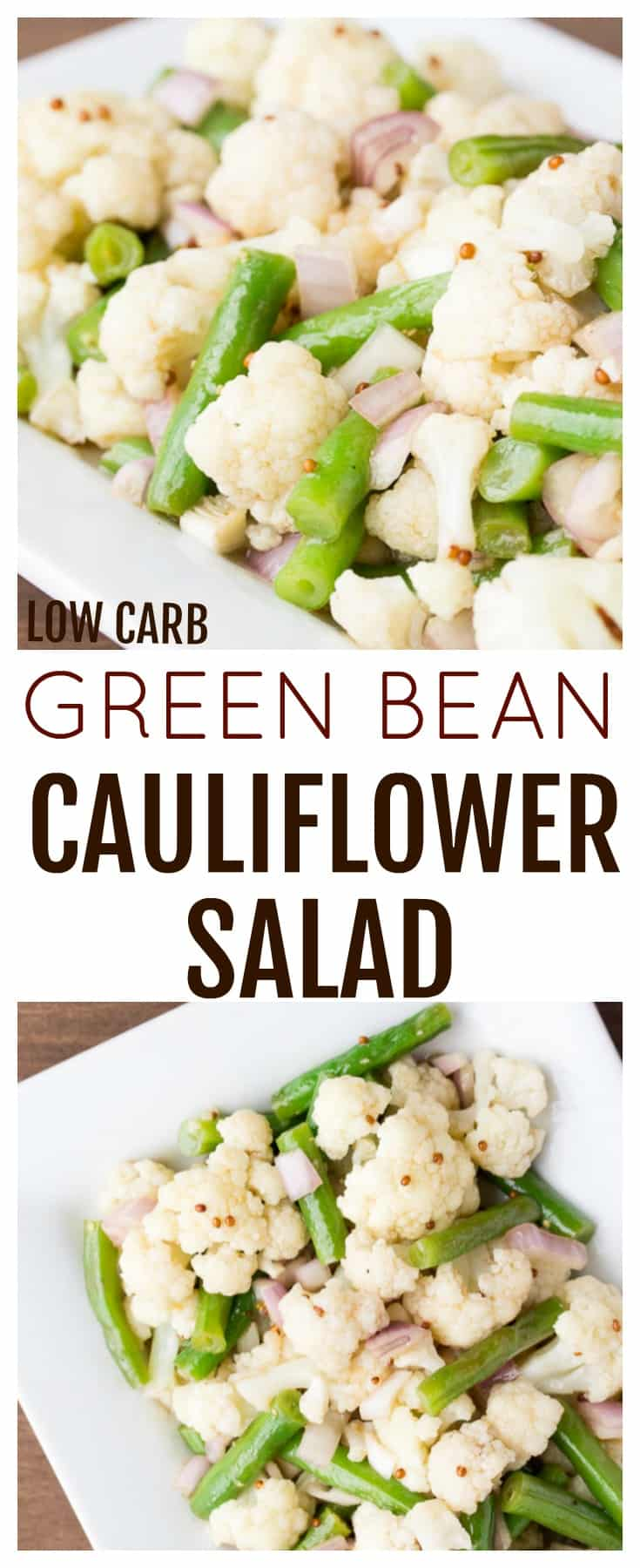 This Green Bean Cauliflower Salad recipe is the perfect side dish recipe for all your summer cookouts! It's naturally low carb, keto friendly, and suitable for those on a gluten free diet, as well!   #dlbrecipes #lowcarb #glutenfree #sidedish #cauliflowersalad