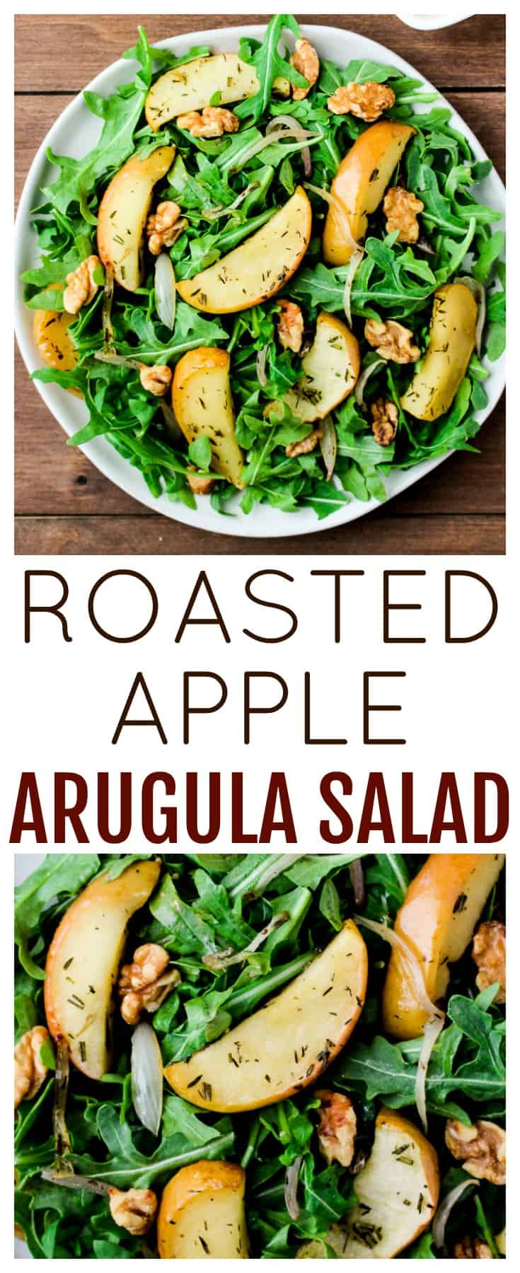 Peppery Arugula is topped with sweet roasted apples, shallots, and herbs, then topped with a lemony dressing that balances everything out perfectly! This Roasted Apple Arugula Salad is a perfect summer salad, but also great in the fall! | #dlbrecipes #saladrecipe #summerrecipes #fallrecipes #applesalad