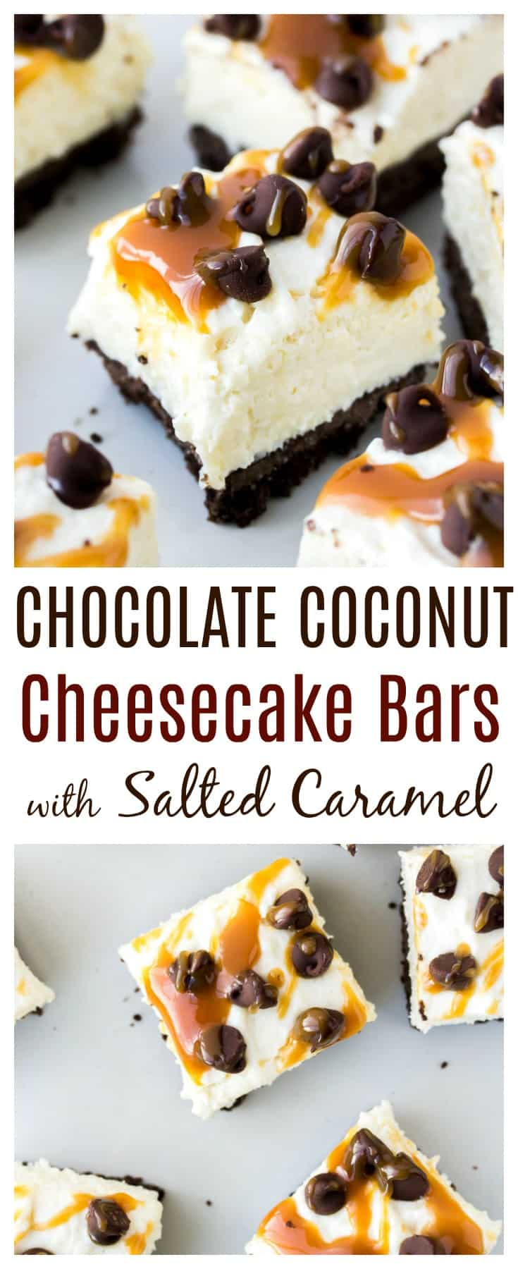 Coconut Cheesecake Bars consist of a chocolate graham cracker crust, topped with a creamy no bake coconut cheesecake. They are then topped with chocolate chips and salted caramel sauce for an easy-to-make decadent dessert!