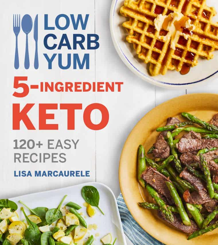 Cover image of the cookbook Low Carb Yum 5 - Ingredient Keto