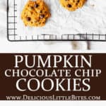 2 images of Pumpkin chocolate chip cookies with text overlay between them