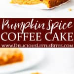 2 images of pumpkin coffee cake separated by text overlay