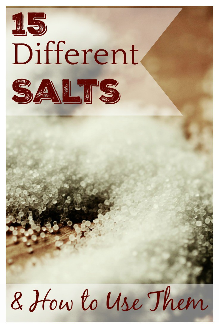 This list of 15 Different Salts and How to Use Them will help you decide which to have on hand at all times, and which are better left for special occasions! Image source: Pixabay.
