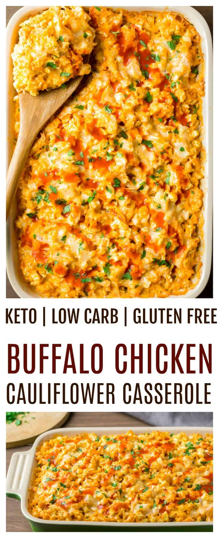 Creamy Buffalo Chicken Cauliflower Casserole - an easy recipe great for those on keto, low carb and/or gluten free diets. This casserole bake is loaded with spicy buffalo chicken sauce, chinks of chicken, and cauliflower rice. All mixed with a delicious blend of cheeses. | #dlbrecipes #lowcarbrecipes #ketorecipes #buffalochicken #glutenfreerecipes
