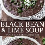 2 images of black bean and lime soup separated by text overlay