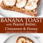 2 images of Peanut butter banana toast with text overlay between them