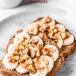 Banana toast with walnut with text overlay