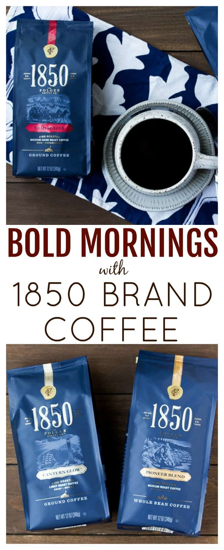 1850 Brand Coffee is the perfect way to start your mornings when you love to live boldly! 1850 Brand Coffee is a premium coffee from Folgers. It comes in 4 varieties that you can buy at Target! | #ad #1850Coffee #1850CoffeeatTarget #PMedia #coffee