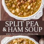 2 images of split pea soup with ham separated by text overlay