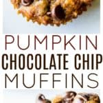 Pumpkin chocolate chip muffins with text overlay.