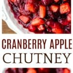 2 images of cranberry apply chutney separated by text overlay