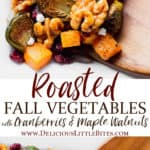 2 images of roasted fall vegetables separated by text overlay