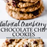 2 images of oatmeal cranberry chocolate chip cookies with text overlay between them
