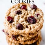 Oatmeal cranberry chocolate chip cookies with text overlay