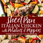2 images of sheet pan italian chicken with potatoes and peppers separated by text overlay