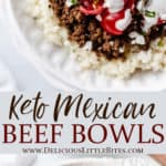 2 images of keto mexican beef bowls with text overlay between them
