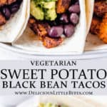 2 images of sweet potato black bean tacos with text overlay between them
