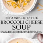 2 images of a bowl of keto broccoli cheese soup with text overlay between them