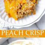 2 images of peach crisp with text overlay between them