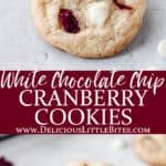 2 images of white chocolate cranberry cookies separated by text overlay