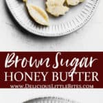 two images of brown sugar honey butter separated by text overlay