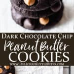 2 images of dark chocolate chip peanut b utter cookies with text overlay between them
