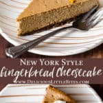 2 images of a slice of gingerbread cheesecake separated with text overlay