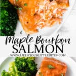 2 images of maple bourbon salmon with text overlay between them