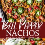 2 images of loaded bell pepper nachos with text overlay between them