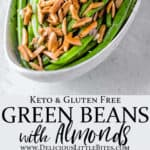 2 images of Green beans with almonds in an oblong bowl with text overlay between them