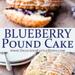 Blueberry pound cake with text overlay