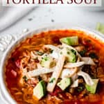Keto Chicken Tortilla Soup with text overlay