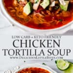2 images of Keto Chicken Tortilla Soup with text overlay between them