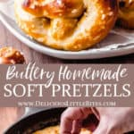 2 images of homemade soft pretzels with text overlay between them
