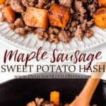 2 images of maple sausage sweet potato hash with text overlay between them
