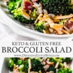 2 images of keto broccoli salad with text overlay between them