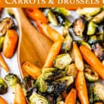 maple roasted brussels sprouts and carrots with text overlay