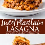 2 images of sweet plantain lasagna with text overlay between them
