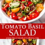 2 images of Tomato basil salad with text overlay between them