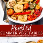 2 images of Roasted summer vegetables and burrata with text overlay between them