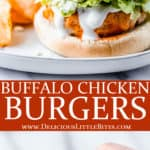 2 images of Buffalo Chicken Burgers with text overlay between them