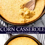 2 images of corn casserole with text overlay between them