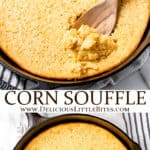 2 images of corn souffle with text overlay between them