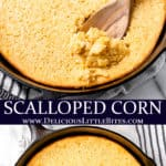 2 images of scalloped corn with text overlay between them