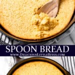 2 images of spoon bread with text overlay between them