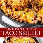 2 images of Cheesy taco skillet with text overlay between them