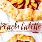 2 images of peach galette with text overlay between them